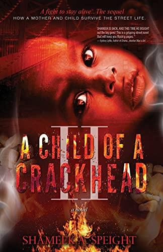 9781456562366: A Child of A CRACKHEAD II