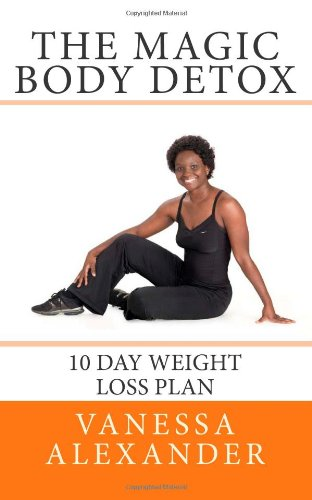 9781456562687: The Magic Body Detox: 10 Day Weight Loss Plan