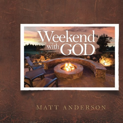 9781456563004: Weekend With God