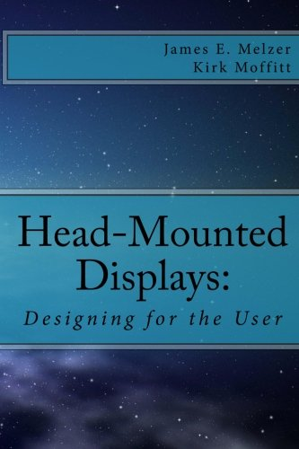 9781456563493: Head--Mounted Displays: : Designing for the User