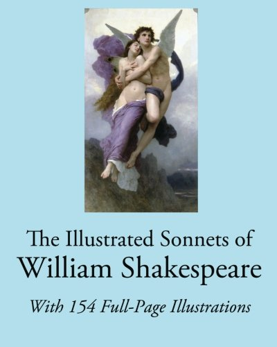 9781456564384: The Illustrated Sonnets of William Shakespeare: With 154 Full-Page Illustrations