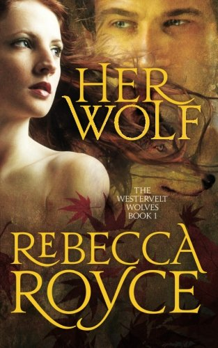 9781456568382: Her Wolf: The Westervelt Wolves Book 1