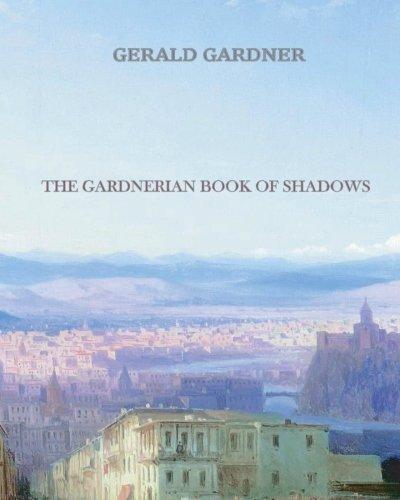 9781456569433: The Gardnerian Book of Shadows