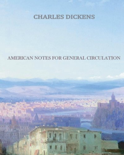 9781456569457: American Notes for General Circulation