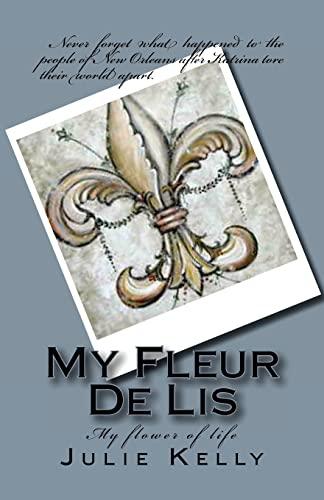 My Fleur De Lis (Paperback) - Julie Michelle Kelly