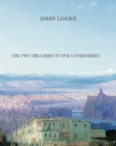 9781456569938: The Two Treatises of Civil Government