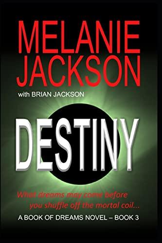 9781456575045: The Third Book of Dreams: Destiny