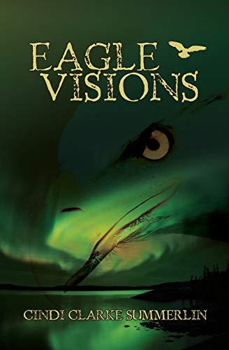 9781456575618: Eagle Visions