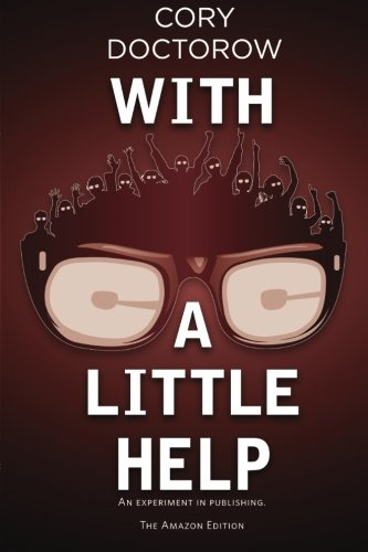 With a Little Help: Doctorow, Cory