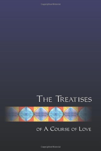 9781456580605: The Treatises of a Course of Love: 2
