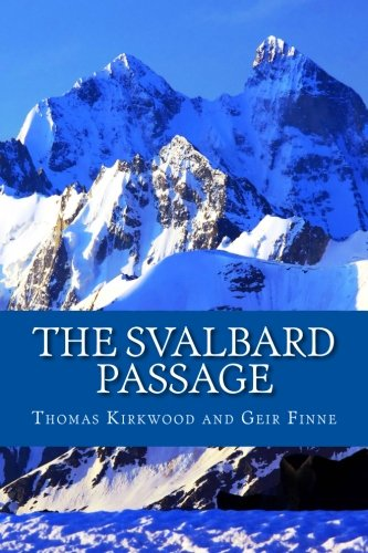 9781456580650: The Svalbard Passage: 3rd edition