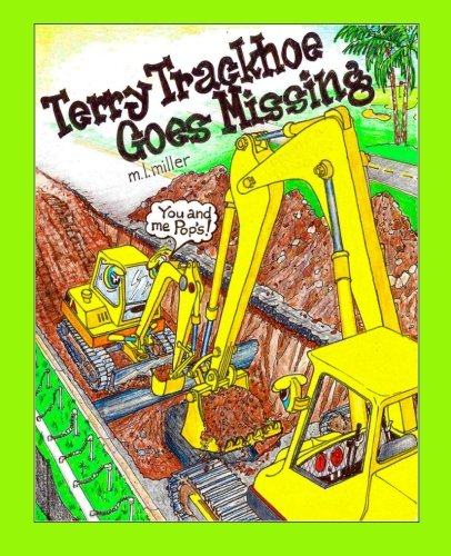 9781456580919: Terry Trackhoe Goes Missing