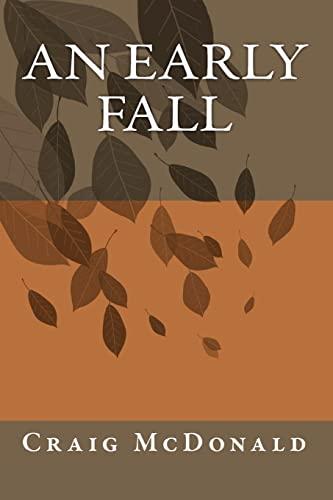 An Early Fall: McDonald, Craig