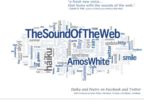9781456581473: The Sound of the Web: Haiku and Poetry on Facebook and Twitter