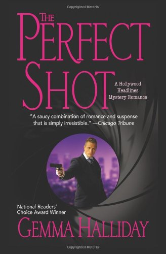 9781456581503: The Perfect Shot (Hollywood Headlines Mysteries)
