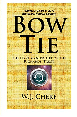 9781456581879: Bow Tie: The First Manuscript of the Richards' Trust