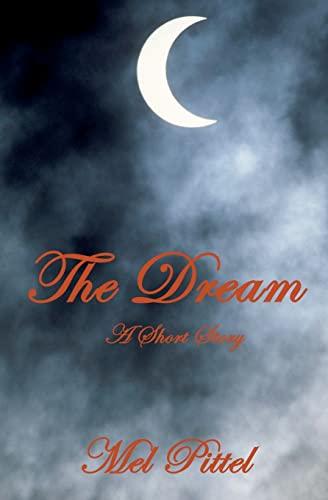 9781456583866: The Dream