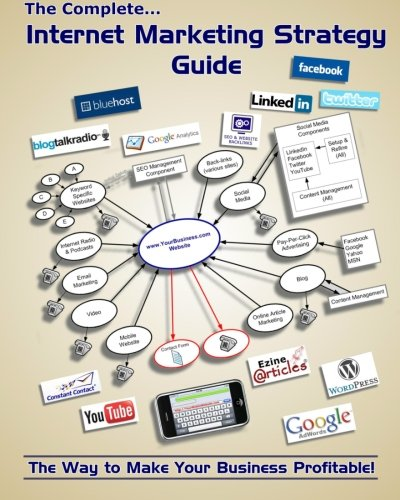 9781456584283: The Complete Internet Marketing Strategy Guide
