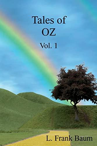 Tales of OZ Vol. 1 The Wonderful: L. Frank Baum