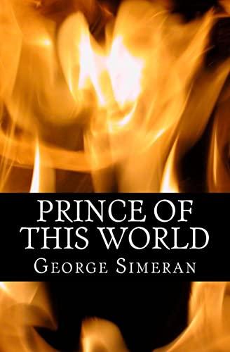 9781456585891: Prince Of This World: A Novel