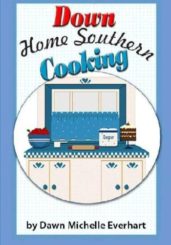 9781456588014: Down Home Southern Cooking
