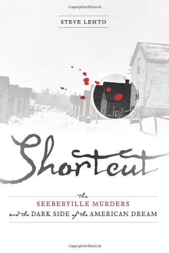 9781456588656: Shortcut: The Seeberville Murders and the Dark Side of the American Dream