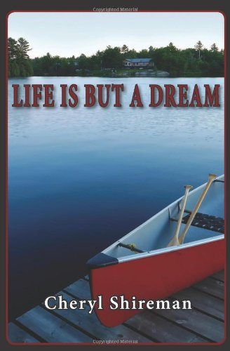Life is But a Dream (9781456588724) by Cheryl Shireman