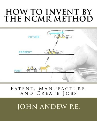 9781456590574: How to Invent by the NCMR Method