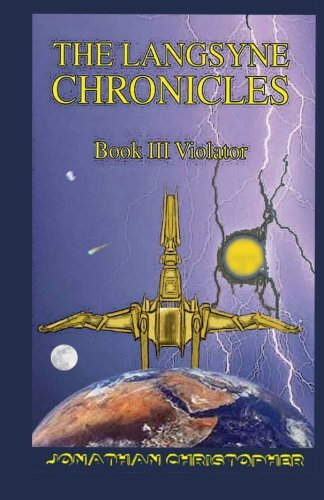 9781456591823: The Langsyne Chronicles Book III VIOLATOR: Violator