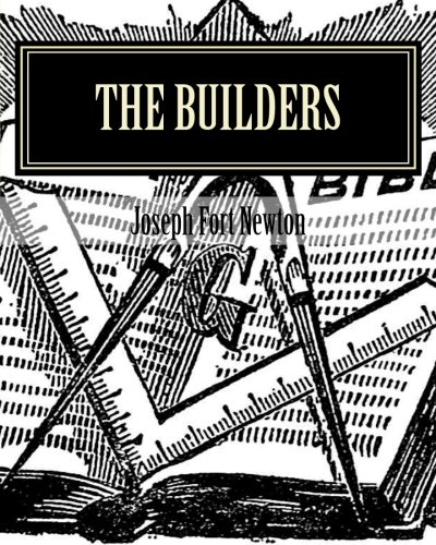 9781456591977: The Builders: A Story and Study of Masonry