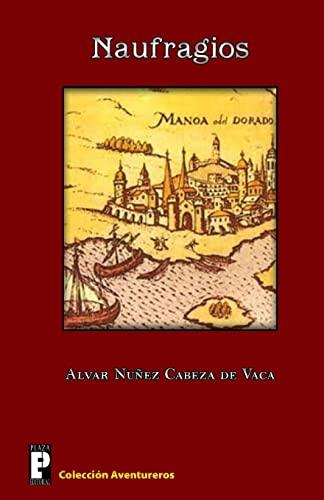 9781456592738: Naufragios (Spanish Edition)