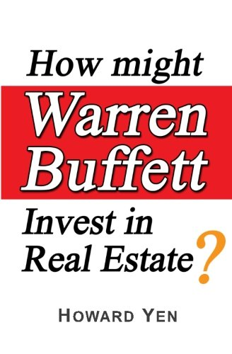 9781456594657: How might Warren Buffett Invest in Real Estate?
