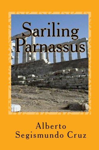 Sariling Parnassus: Mga Piling Tula (Tagalog Edition): Alberto Segismundo Cruz