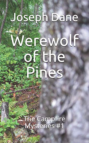 9781456597894: Werewolf of the Pines: The Campfire Mysteries #1 (Volume 1)