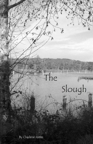 The Slough: Charlene Jostes