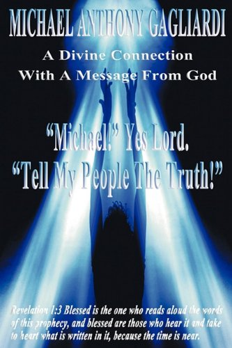 9781456600501: A Divine Connection With A Message From God