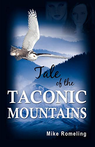 9781456609436: Tale of the Taconic Mountains
