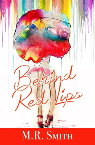 9781456624965: Behind Red Lips