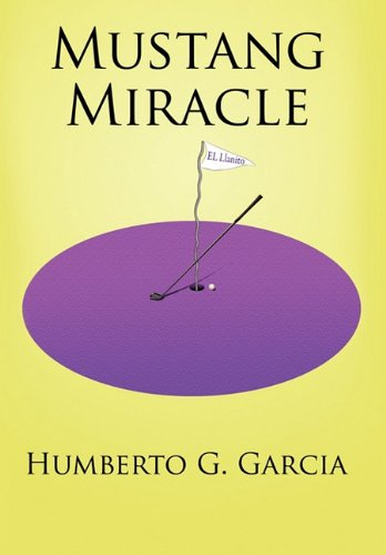 9781456710910: Mustang Miracle