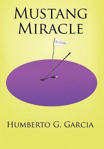 9781456710927: Mustang Miracle