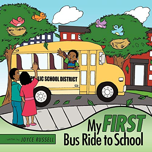 9781456711115: My First Bus Ride to School
