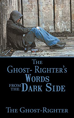 9781456711566: The Ghost- Righter's Words from the Dark Side.