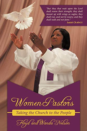 9781456712631: Women Pastors: Taking the Church to the People
