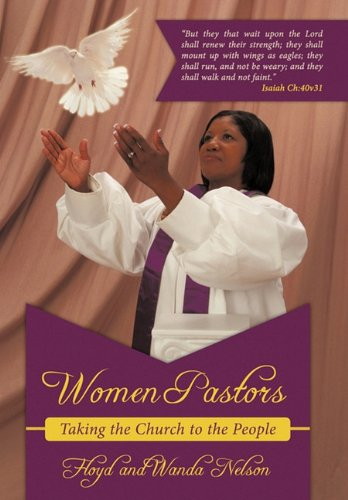 9781456712655: Women Pastors: Taking the Church to the People