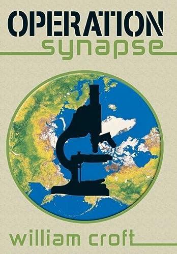 Operation Synapse: William Croft