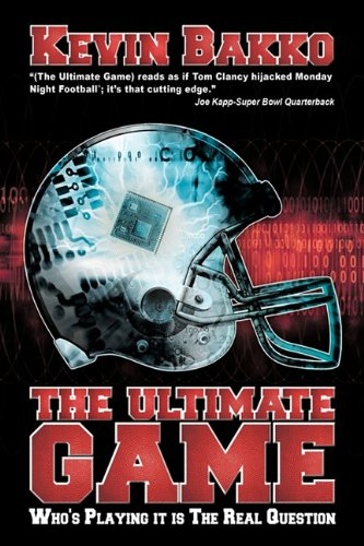 9781456713669: The Ultimate Game: Who's Playing it is The Real Question
