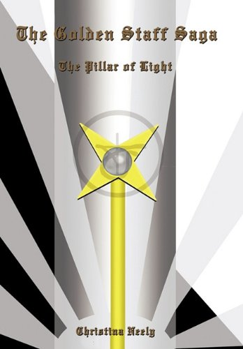 9781456713997: The Golden Staff Saga: The Pillar of Light