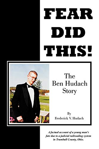 Fear Did This The Ben Hudach Story: Frederick V. Hudach