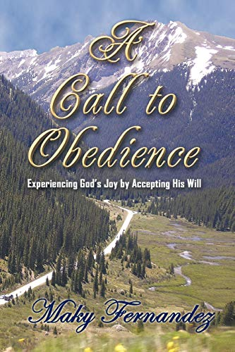 9781456716202: A Call to Obedience