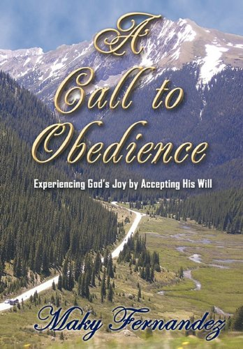 9781456716219: A Call to Obedience